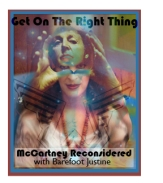 "Tune into www.growradio.org for Barefoot Justine's show ""Get On The Right Thing."""